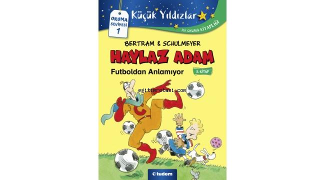 Tudem'den, okumaya yeni başlayan çocuklara yönelik, yepyeni bir seri!